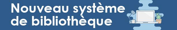 Nouveau système