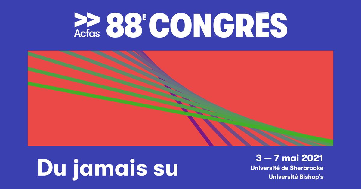 88e congrès Acfas