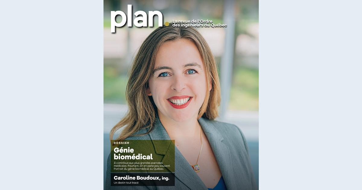 Édition de juillet-août 2020 de la revue «Plan» de l'Ordre de ingénieurs du Québec.