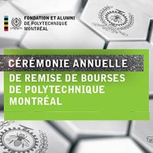 Près de 290 bourses remises à des étudiantes et des étudiants par Polytechnique Montréal et sa fondation