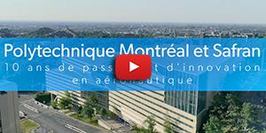 Dans cette vidéo, les professeures Ross et Sapieha et les professeurs Therriault, L'Espérance, Lévesque et Turenne de Polytechnique Montréal discutent de leurs travaux de recherche dans le cadre de la collaboration entre Safran et Polytechnique Montréal.