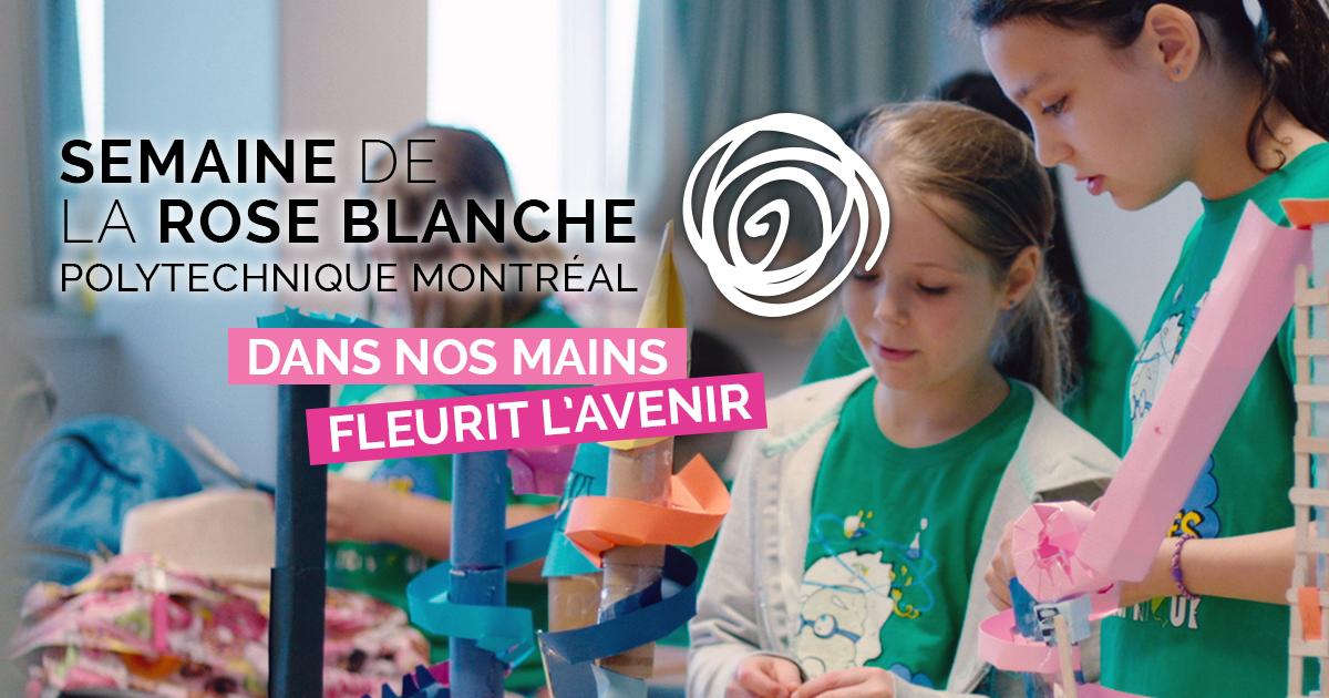 Semaine de la rose blanche 2019 à Polytechnique Montréal