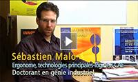 Sébastien Malo, Ergonome, technologies principales-logiciels CAE